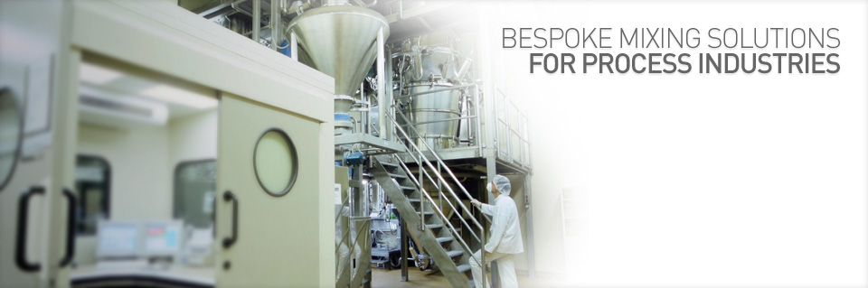 Bespoke Mixing Solutions for Process Industries