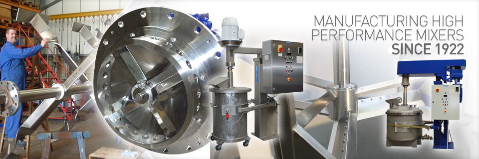 Manufacturing High Performance Mixers since 1922